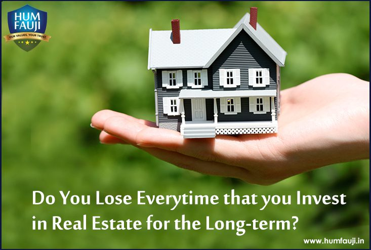 Do You Lose Everytime that you Invest in Real Estate for the Long-term?