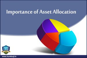 Importance of Asset Allocation-humfauji.in