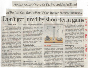 Don't get lured by Short term Gain'