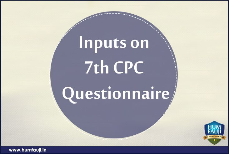 Inputs on 7th CPC Questionnaire