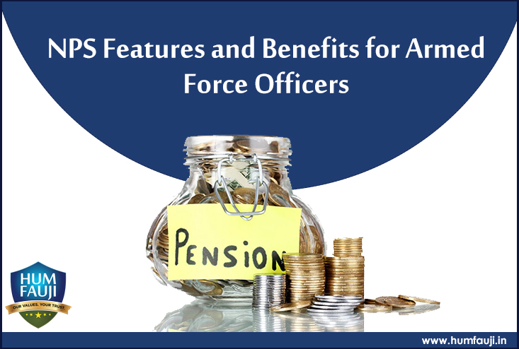 NPS Features and Benefits for Armed Force Officers