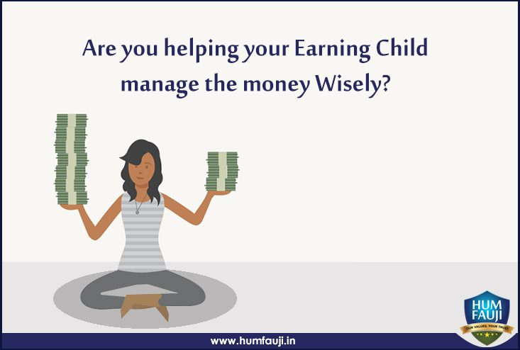 Are you helping your Earning Child manage the money Wisely