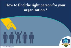 How to find the right person for your organisation