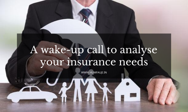 A wake-up call to analyse your insurance needs