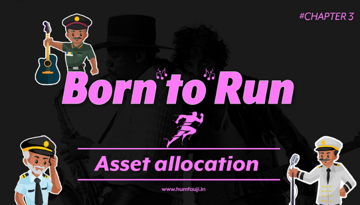 Born to Run - Asset Allocation