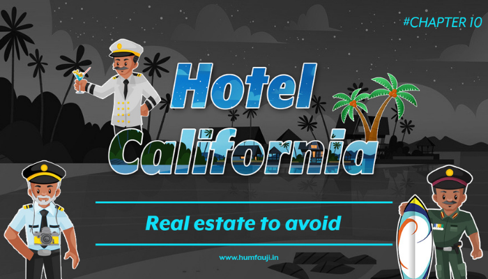 Hotel California - Real estate to avoid