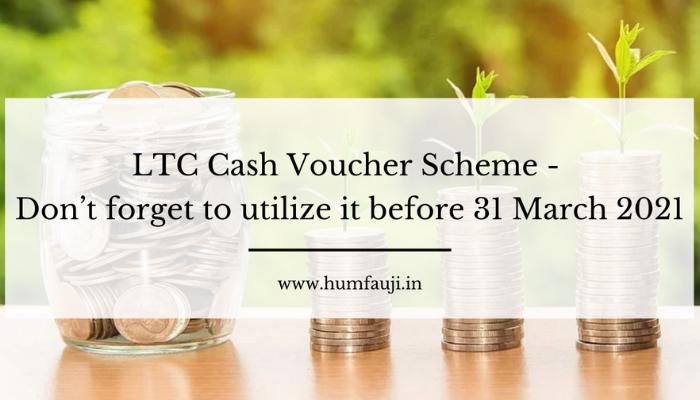 LTC Cash Voucher Scheme - don't forget to utilize it by 31 March 2021